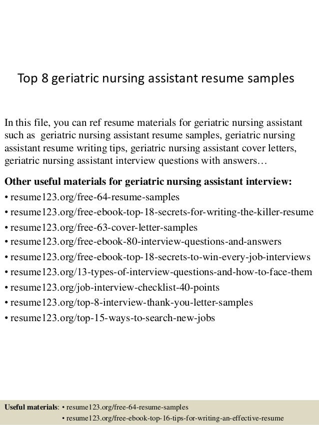 Exceptional Top 8 Geriatric Nursing Assistant Resume Samples In This File, You Can Ref  Resume Materials ...
