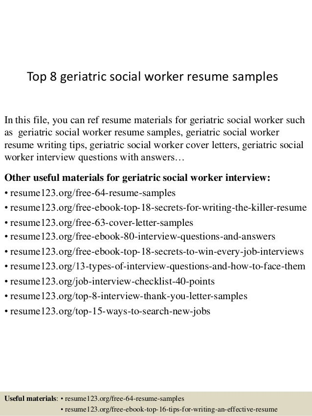 Top 8 Geriatric Social Worker Resume Samples In This File, You Can Ref  Resume Materials ...  Social Work Resume Examples