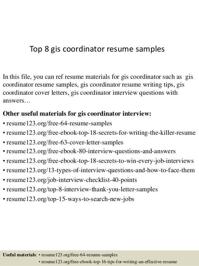 Top 8 Gis Coordinator Resume Samples In This File, You Can Ref Resume  Materials For ...