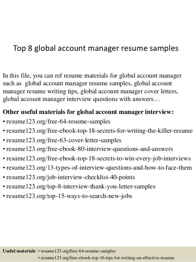Top 8 Global Account Manager Resume Samples In This File You Can Ref Materials