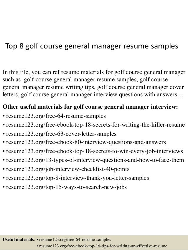 Lovely Top 8 Golf Course General Manager Resume Samples In This File, You Can Ref  Resume ...
