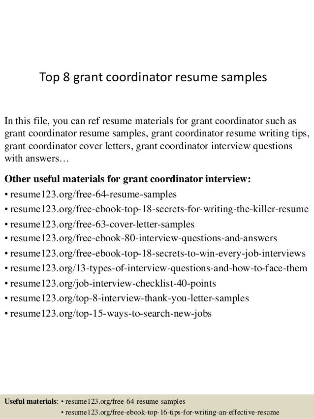 Beautiful Top 8 Grant Coordinator Resume Samples In This File, You Can Ref Resume  Materials For ...