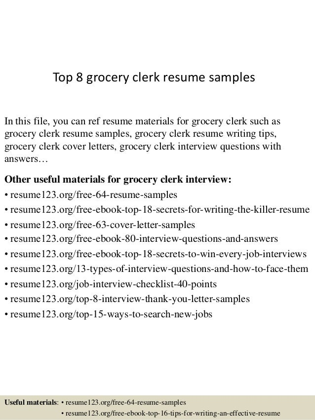 top 8 grocery clerk resume samples in this file you can ref resume materials for - Sample Resume For Grocery Clerk