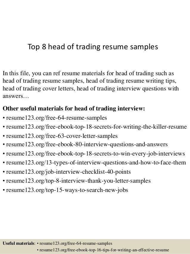 Top 8 Head Of Trading Resume Samples In This File, You Can Ref Resume  Materials ...