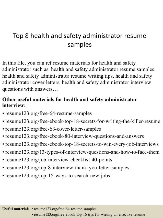 Top 8 Health And Safety Administrator Resume Samples In This File, You Can  Ref Resume ...  Effective Resume Samples