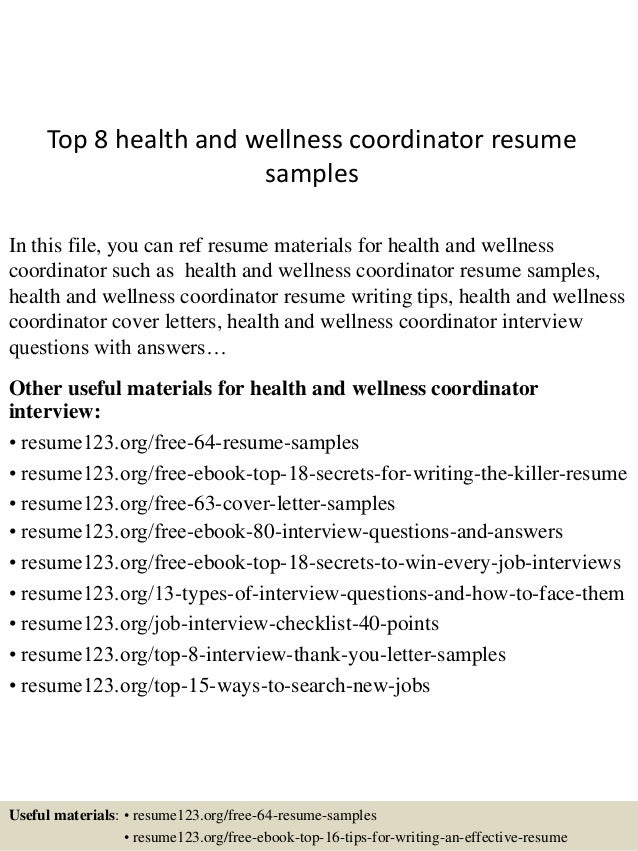 Top 8 Health And Wellness Coordinator Resume Samples In This File You Can Ref