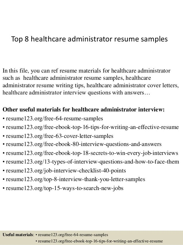 top 8 healthcare administrator resume samples in this file you can ref resume materials for - Sample Resume Healthcare