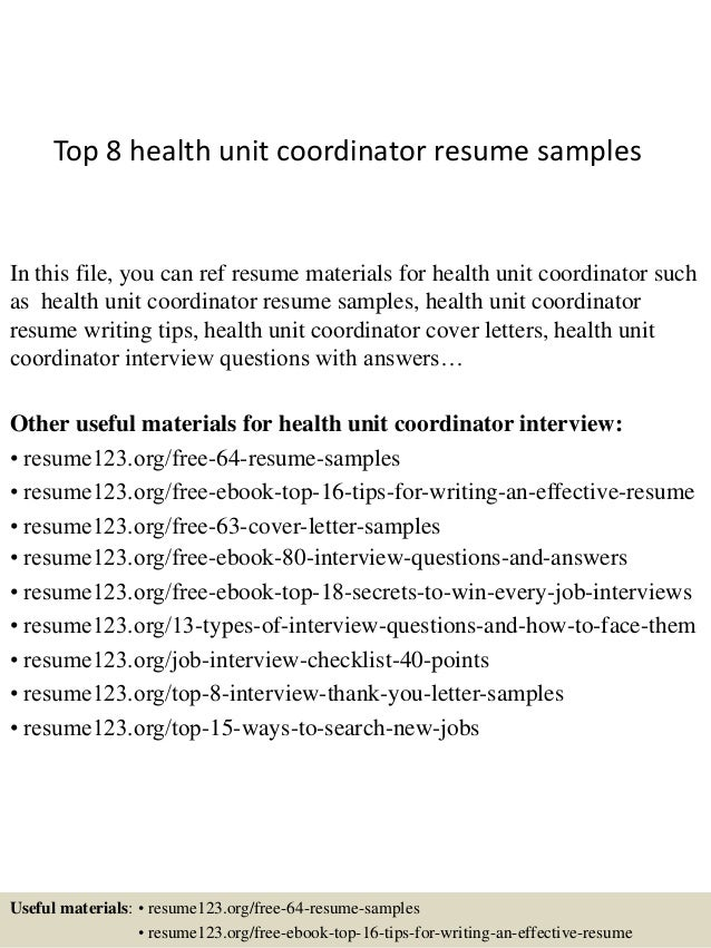 Top 8 health unit coordinator resume samples In this file, you can ref  resume materials ...
