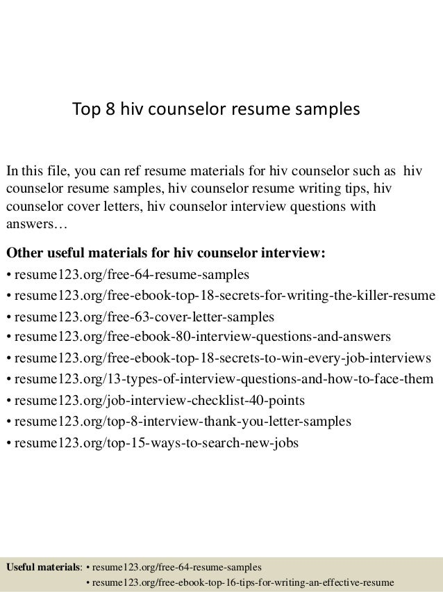 top 8 hiv counselor resume samples in this file you can ref resume materials for - Counseling Resume Sample