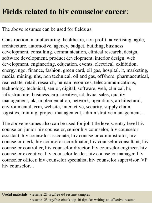 Fields Related To Hiv Counselor Career: The Above Resumes .