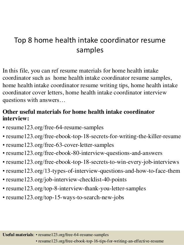 Top 8 Home Health Intake Coordinator Resume Samples