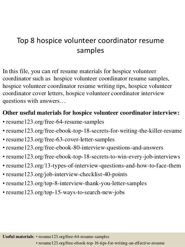 Top 8 Hospice Volunteer Coordinator Resume Samples 1 638 Jpg Cb 1431830290  Rh Slideshare Net Hospice Administrator Course Resume For Hospital  Administrative ...