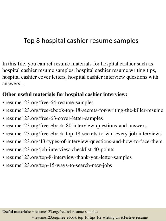 top 8 hospital cashier resume samples in this file you can ref resume materials for - Hospital Resume Examples