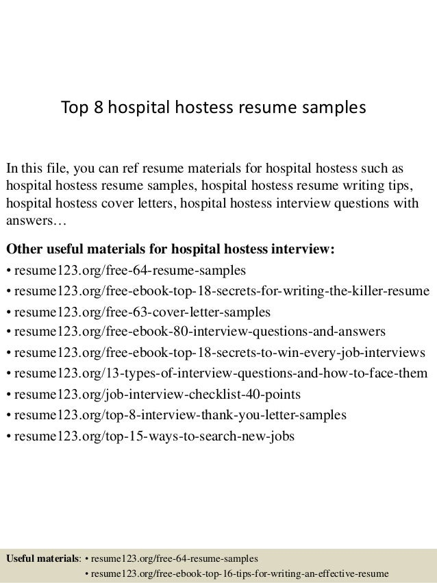 Charming Top 8 Hospital Hostess Resume Samples In This File, You Can Ref Resume  Materials For ...