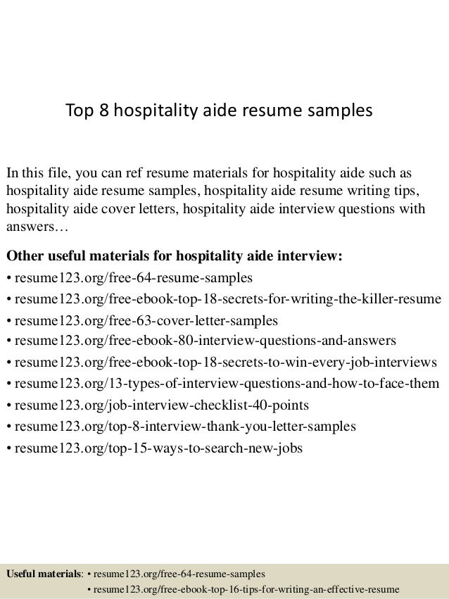 Top 8 Hospitality Aide Resume Samples In This File, You Can Ref Resume  Materials For ...