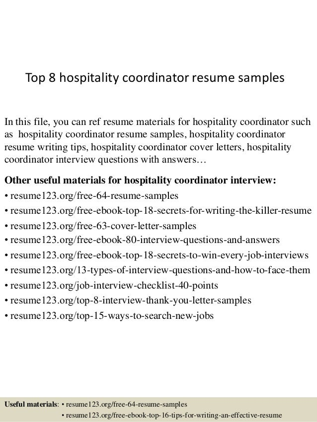 Top 8 Hospitality Coordinator Resume Samples In This File, You Can Ref  Resume Materials For ...