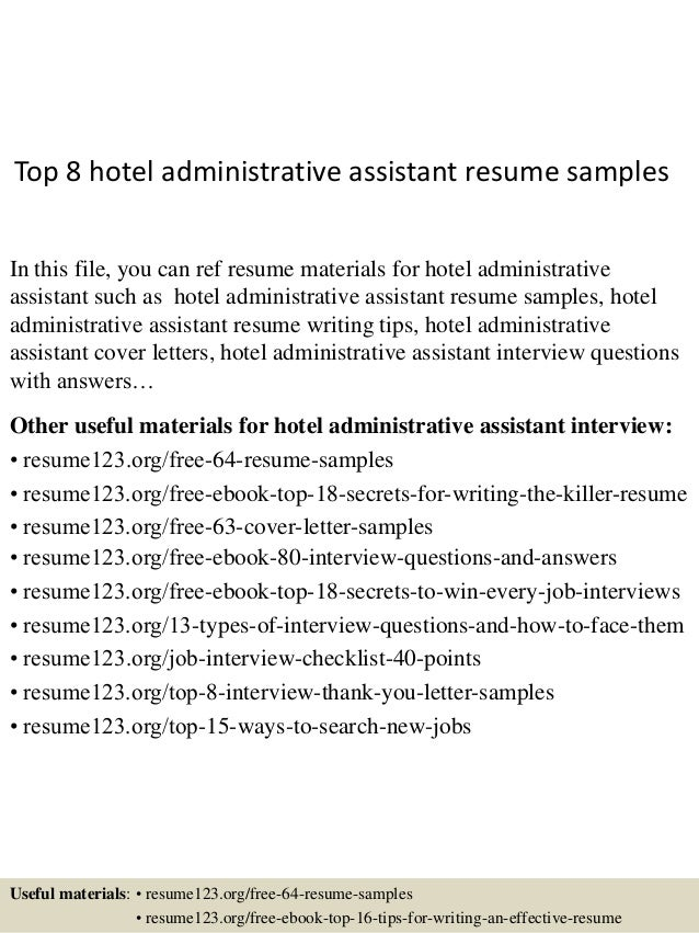 Top 8 Hotel Administrative Assistant Resume Samples In This File, You Can  Ref Resume Materials ...  Administrative Assistant Resume Samples