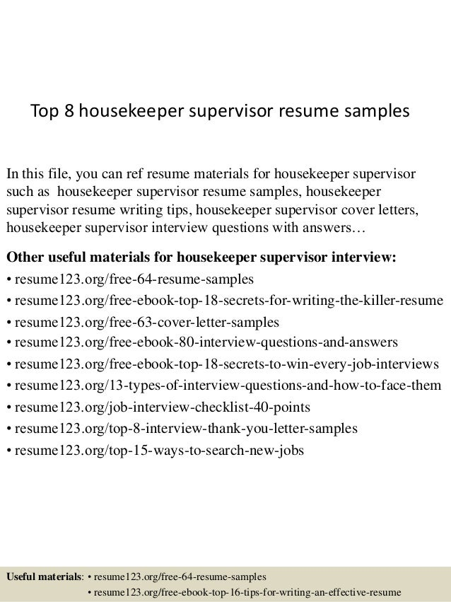 Top 8 Housekeeper Supervisor Resume Samples In This File You Can Ref Materials For