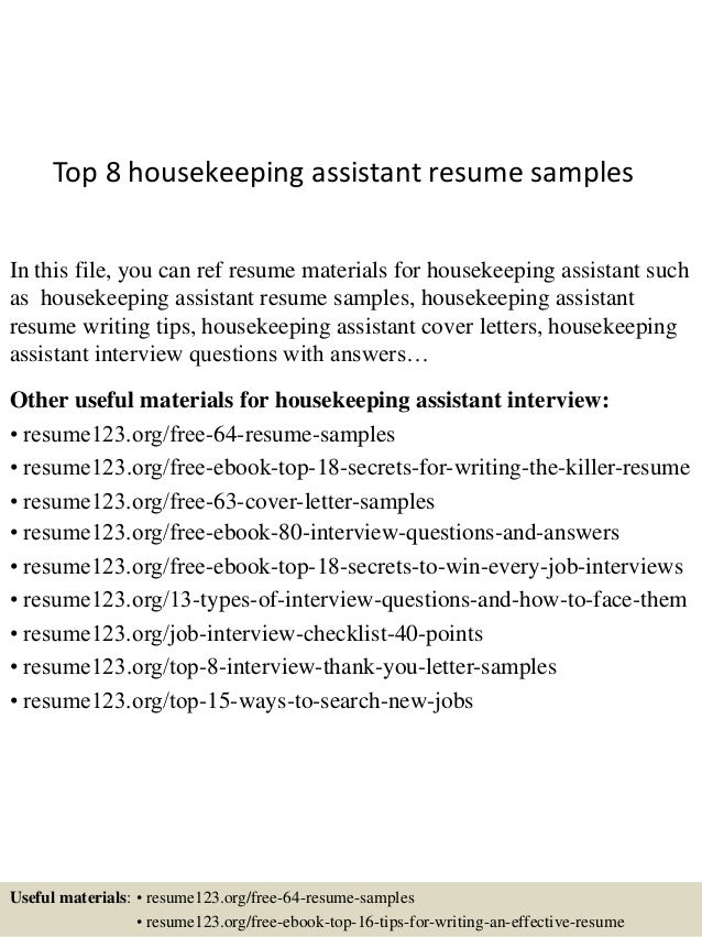 top 8 housekeeping assistant resume samples in this file you can ref resume materials for - Housekeeping Assistant Resume Sample