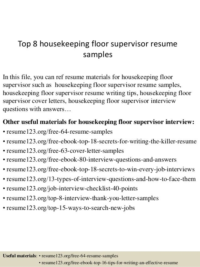 Top 8 Housekeeping Floor Supervisor Resume Samples In This File, You Can  Ref Resume Materials ...