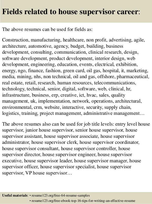 16 Fields Related To House Supervisor