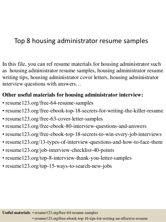 Delightful Top 8 Housing Administrator Resume Samples In This File, You Can Ref Resume  Materials For ...
