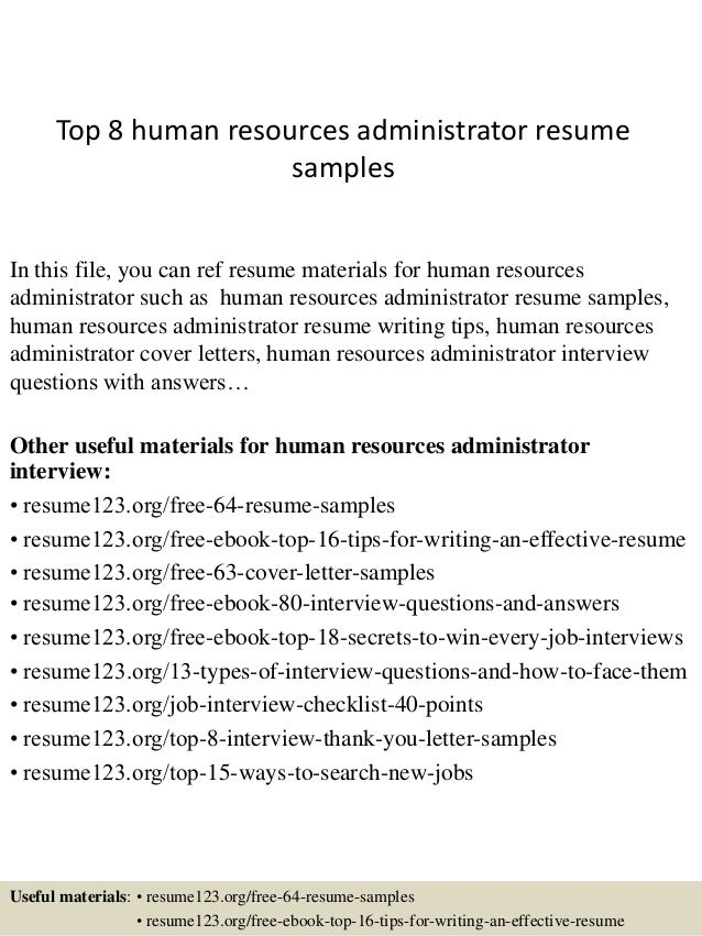 top 8 human resources administrator resume samples in this file you can ref resume materials