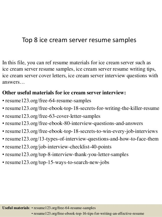 Top 8 Ice Cream Server Resume Samples In This File, You Can Ref Resume  Materials ...