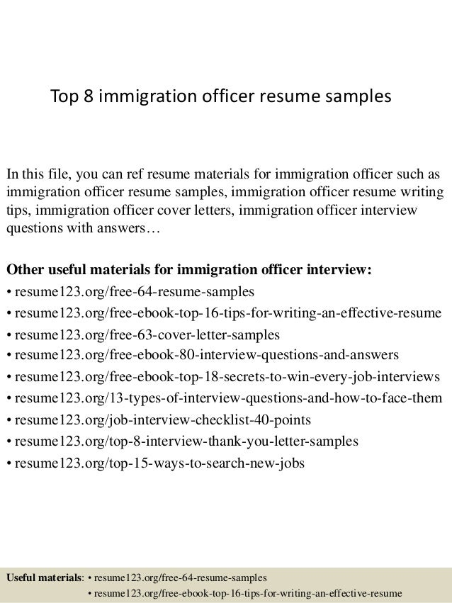 Top 8 Immigration Officer Resume Samples In This File You Can Ref Materials For