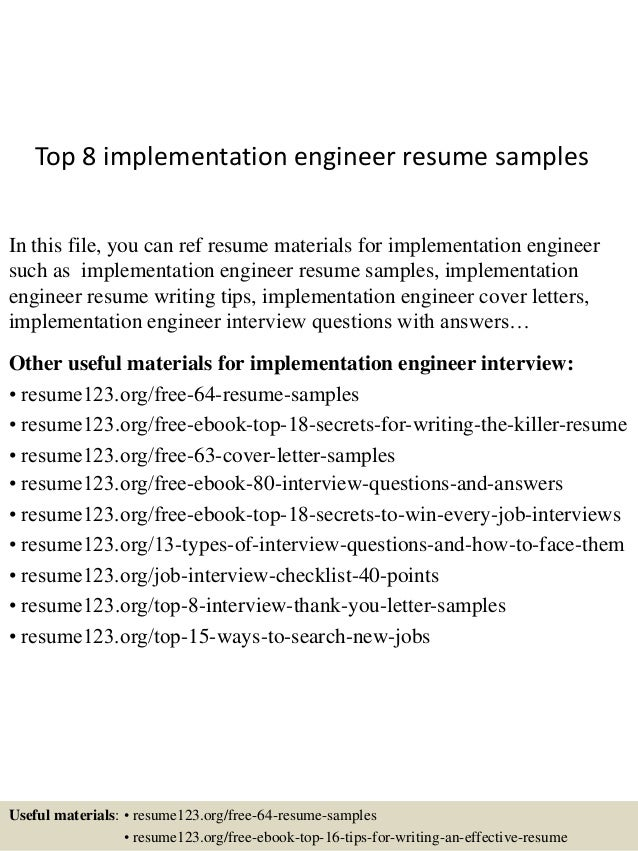 top 8 implementation engineer resume samples in this file you can ref resume materials for - Implementation Engineer Sample Resume