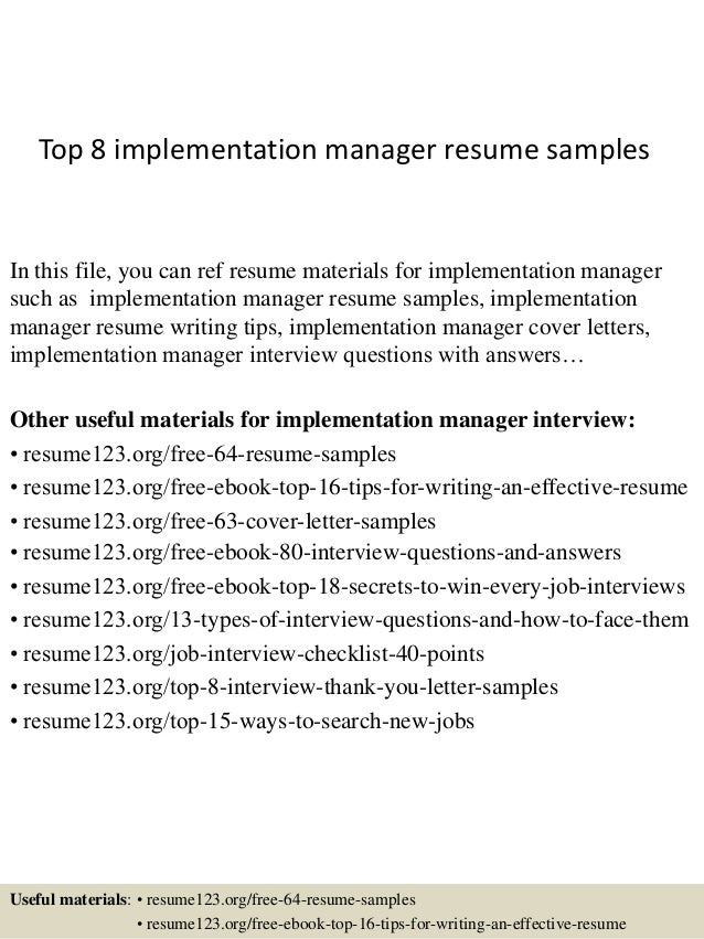 top 8 implementation manager resume samples in this file you can ref resume materials for - Implementation Engineer Sample Resume