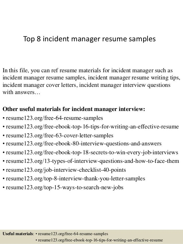 top 8 incident manager resume samples in this file you can ref resume materials for. Resume Example. Resume CV Cover Letter