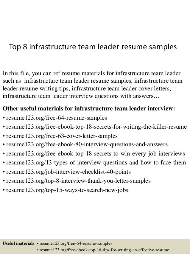 Top 8 Infrastructure Team Leader Resume Samples In This File, You Can Ref  Resume Materials ...  Team Lead Resume