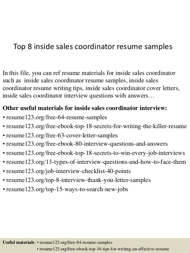 top 8 inside sales coordinator resume samples in this file you can ref resume materials - Inside Sales Resume