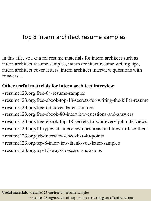 Top 8 Intern Architect Resume Samples
