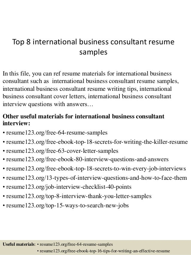 top 8 international business consultant resume samples in this file you can ref resume materials - Business Consultant Resume Sample