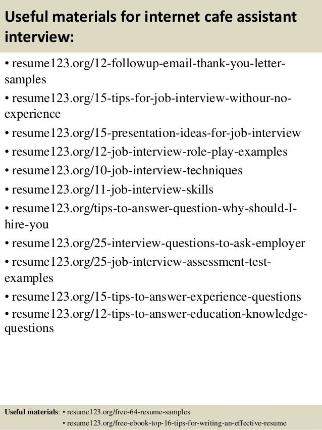 Top 8 internet cafe assistant resume samples
