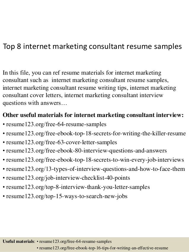top 8 internet marketing consultant resume samples in this file you can ref resume materials - Online Internet Marketing Resume Sample