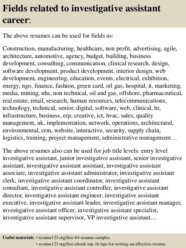 16 fields related to investigative assistant - Investigative Assistant Sample Resume