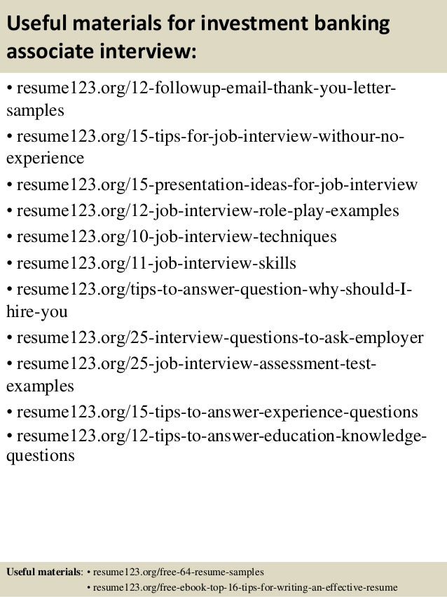 ... 14. Useful Materials For Investment Banking Associate ... On Investment Banking Associate Resume