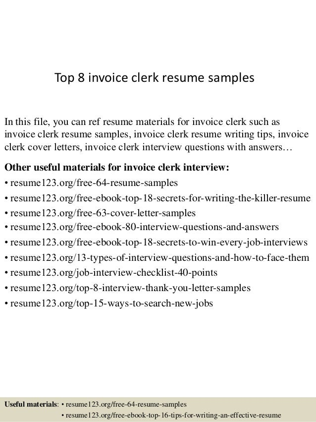 Top 8 Invoice Clerk Resume Samples In This File, You Can Ref Resume  Materials For ...