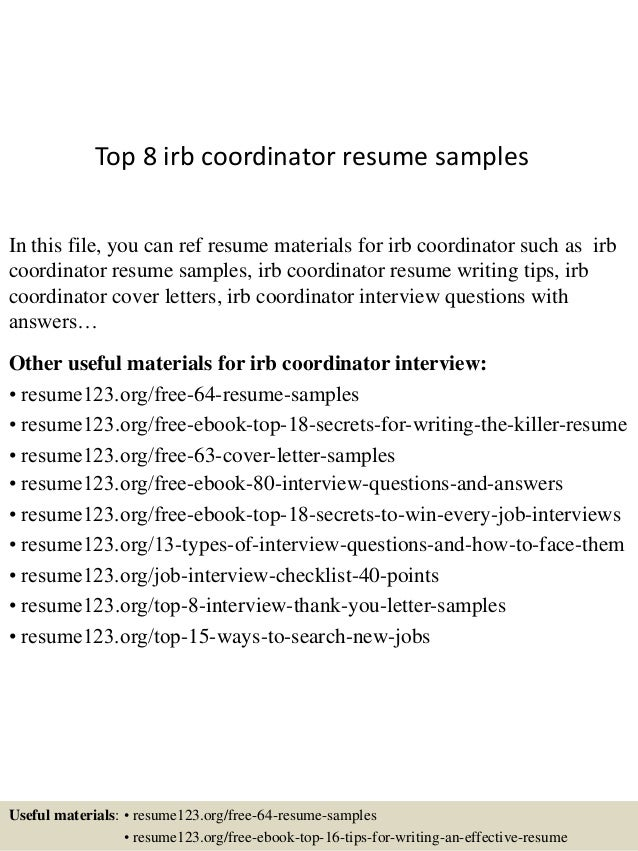 Top 8 Irb Coordinator Resume Samples In This File, You Can Ref Resume  Materials For ...