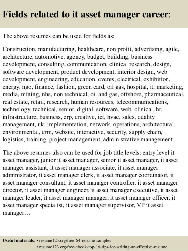 16 fields related to it asset manager career the above resumes. Resume Example. Resume CV Cover Letter
