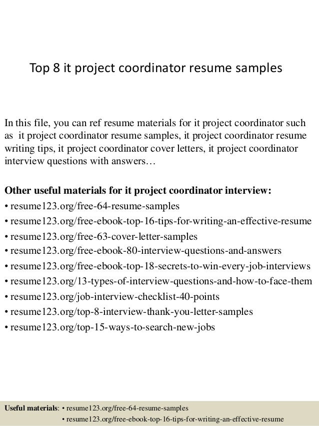 Top 8 it project coordinator resume s&les In this file you can ref resume materials ...