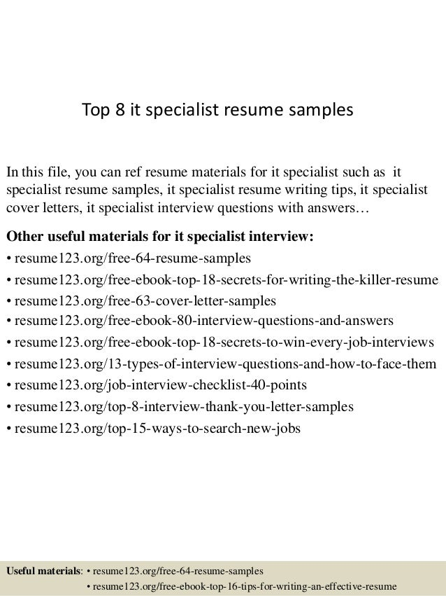 Top 8 It Specialist Resume Samples In This File, You Can Ref Resume  Materials For ...
