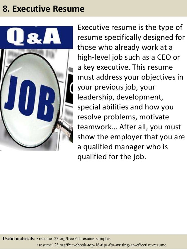 Executive resume is the type of resume specifically designed for those who already work at a high-level job such as a CEO ...