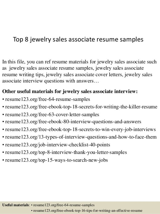 Top 8 Jewelry Sales Associate Resume Samples In This File, You Can Ref  Resume Materials ...  Sample Resume For Sales Associate