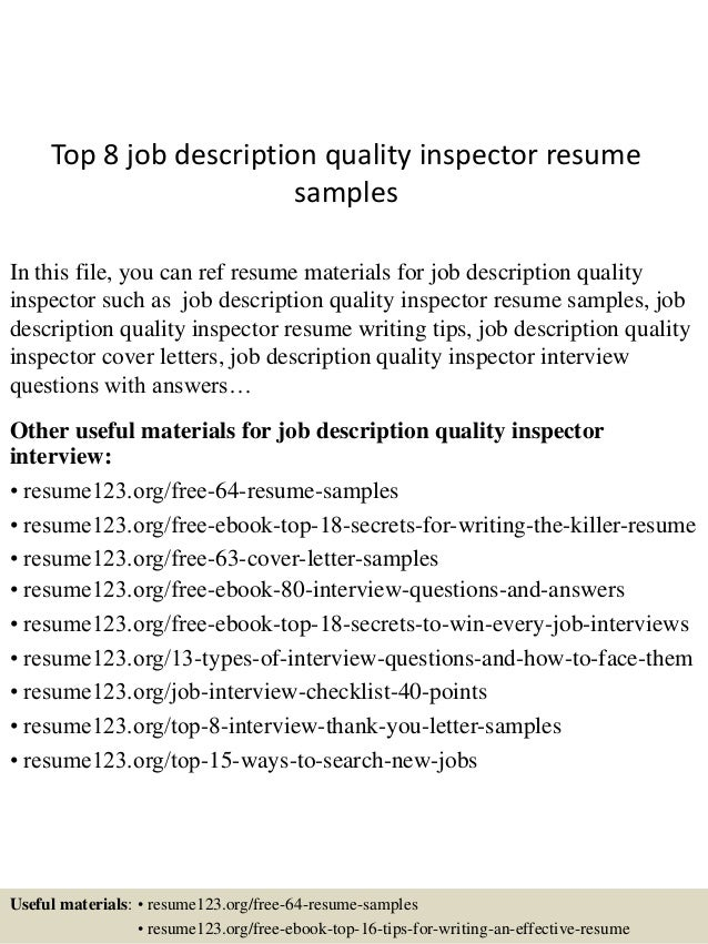 Superb Top 8 Job Description Quality Inspector Resume Samples In This File, You  Can Ref Resume ... Intended For Quality Inspector Resume