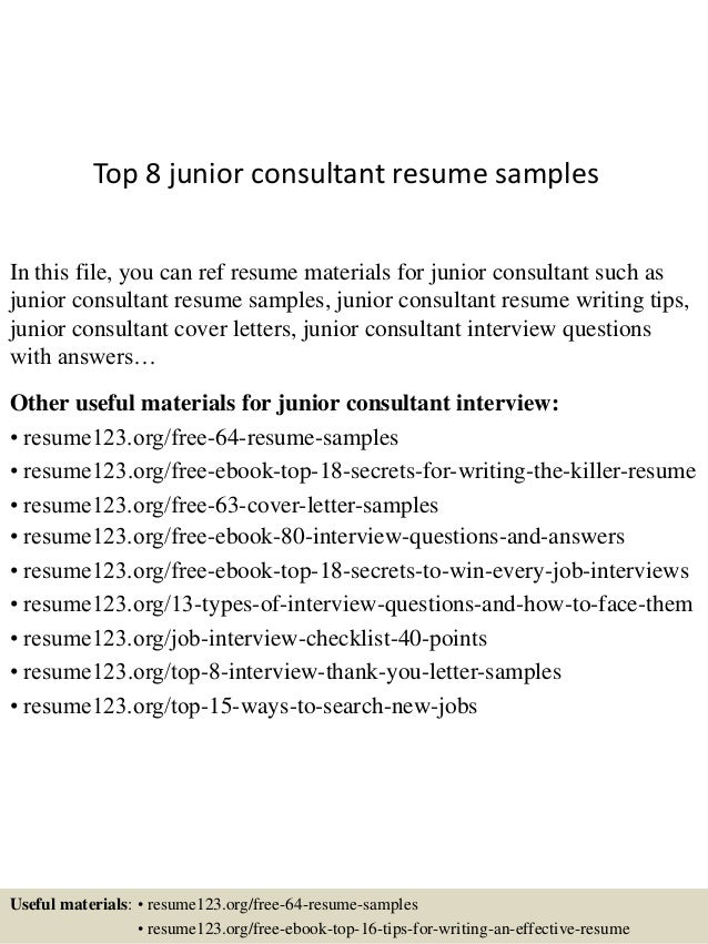 top 8 junior consultant resume samples in this file you can ref resume materials for - Junior Consultant Resume