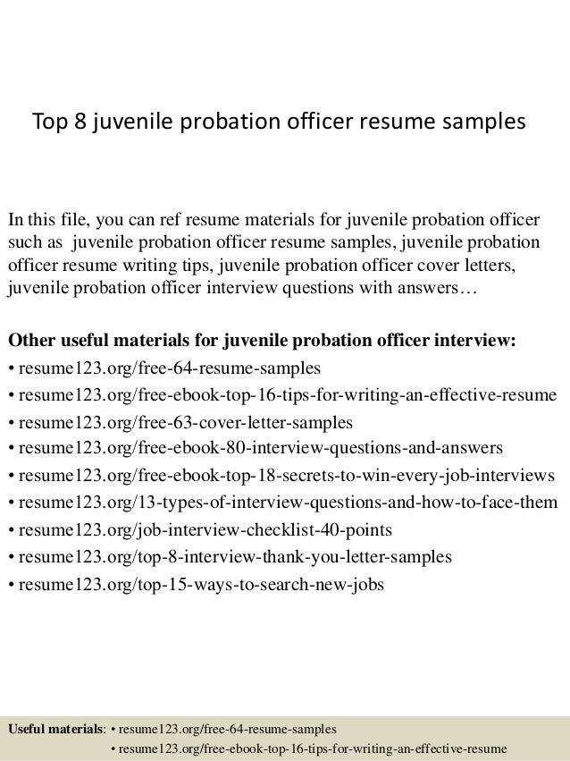 Top 8 Juvenile Probation Officer Resume Samples In This File You Can Ref Materials